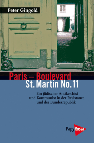 Gingold, Peter: Paris – Boulevard St. Martin No. 11