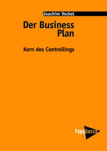Vockel, Joachim: Der Business Plan