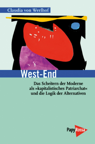 Werlhof, Claudia von: West-End