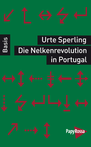 Sperling, Urte: Die Nelkenrevolution in Portugal