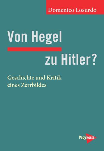 Losurdo, Domenico: Von Hegel zu Hitler?