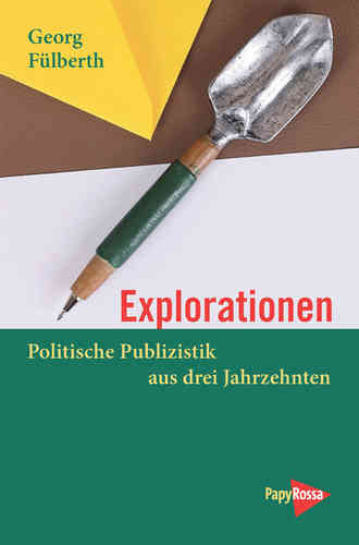Fülberth, Georg: Explorationen