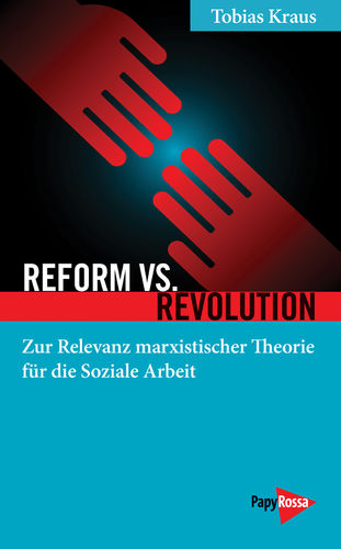 Kraus, Tobias: Reform vs. Revolution