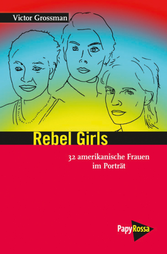 Grossman, Victor: Rebel Girls