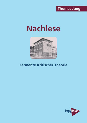 Jung, Thomas: Nachlese