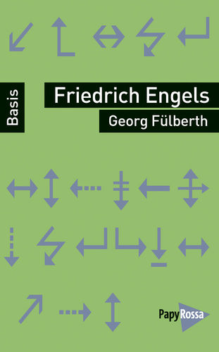 Fülberth, Georg: Friedrich Engels
