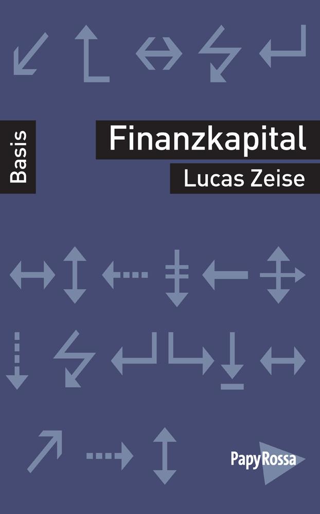 Lucas Zeise Finanzkapital