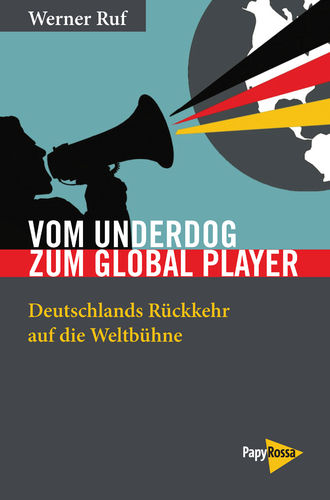 Ruf, Werner: Vom Underdog zum Global Player